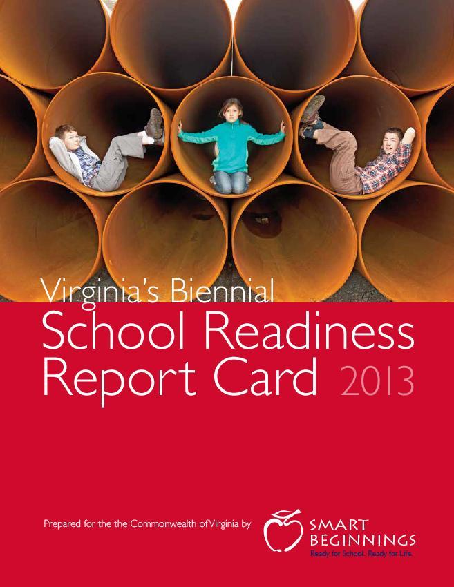 2013 Virginia's School Readiness Report Card