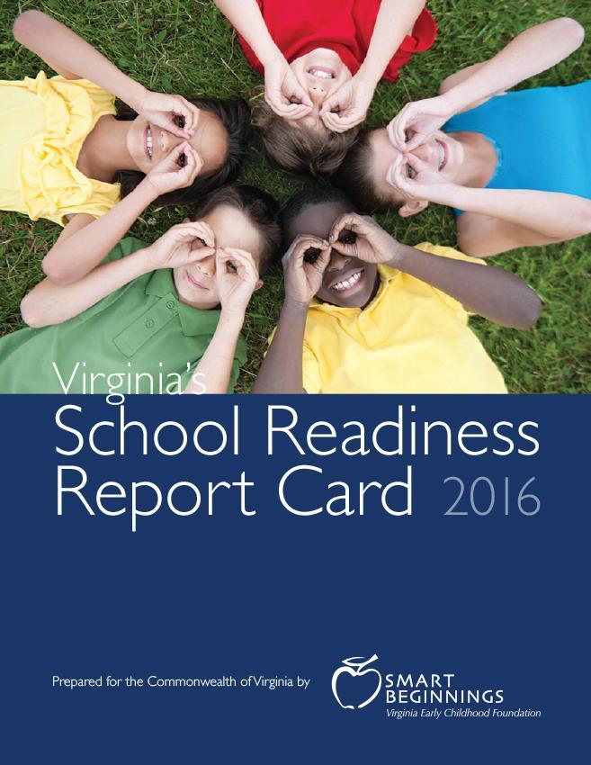 2016 Virginia's School Readiness Report Card
