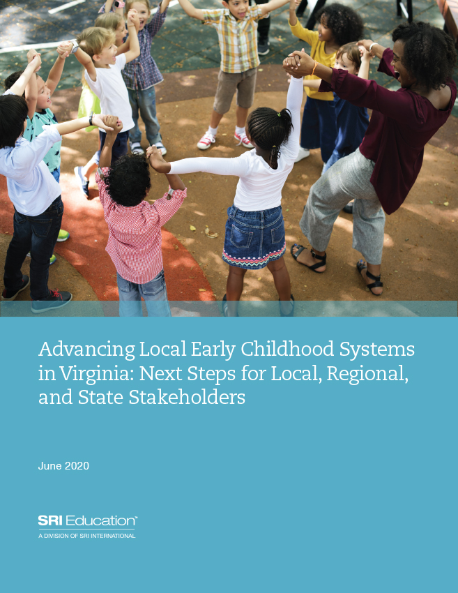 Advancing Local Early Childhood Systems in Virginia: Next Steps for Local, Regional, and State Stakeholders